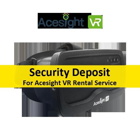 acesight vr security deposit